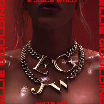 Hate Me by Ellie Goulding feat. Juice WRLD - cover art