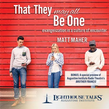 That They May All Be One: Evangelization in a Culture of Encounter - cover art