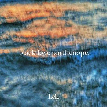 Testi Black Love Parthenope