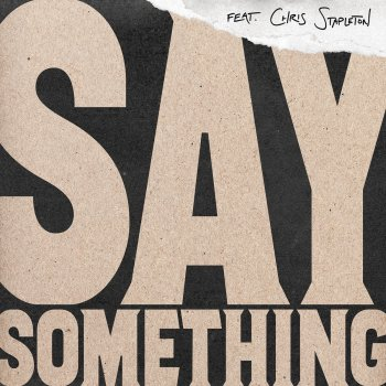 Say Something (Live Version) by Justin Timberlake feat. Chris Stapleton - cover art