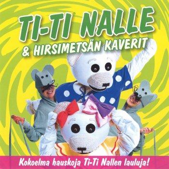 Testi Ti-Ti Nalle & Hirsimetsän kaverit