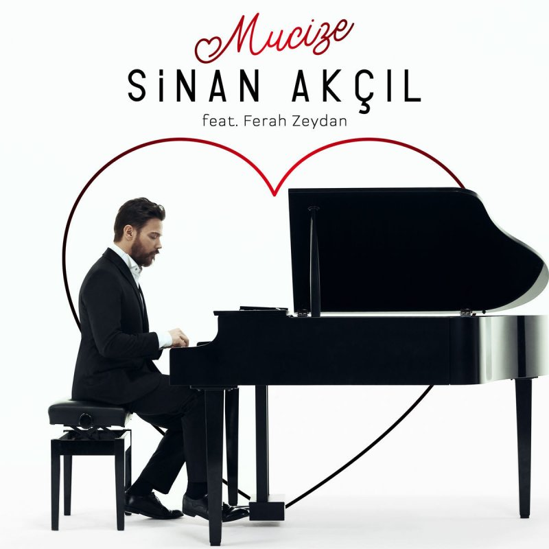 Sinan Akcil Feat Ferah Zeydan Mucize Paroles Musixmatch