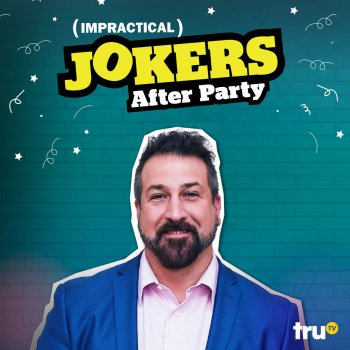 Testi Impractical Jokers: After Party, Vol. 1