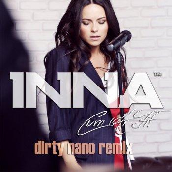 Cum Ar Fi (Dirty Nano Remix) by Inna - cover art