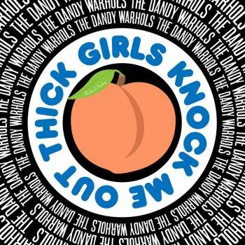 Testi Thick Girls Knock Me Out (Richard Starkey)