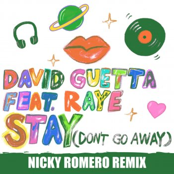 Stay (Don't Go Away) (Nicky Romero Remix) by David Guetta feat. RAYE - cover art