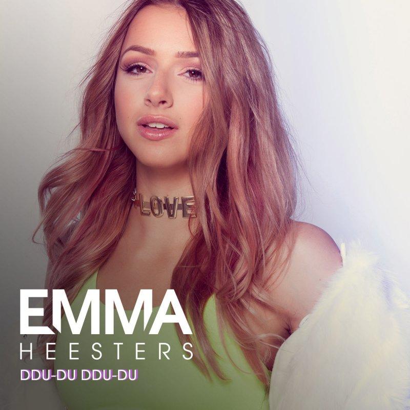Emma Heesters feat  Ysabelle Cuevas - Ddu-Du Ddu-Du Lyrics