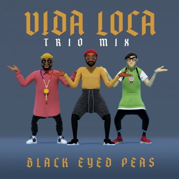 Testi VIDA LOCA (TRIO mix)