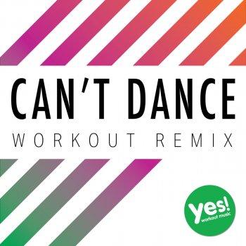 Testi Can't Dance (Workout Remix)
