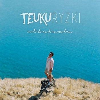 Lirik Lagu Matahari Dan Malam - Teuku Ryzki