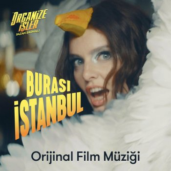 Testi Burası İstanbul (Organize İşler Sazan Sarmalı Orijinal Film Müziği)