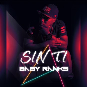 Sin Ti                                                     by Baby Ranks – cover art