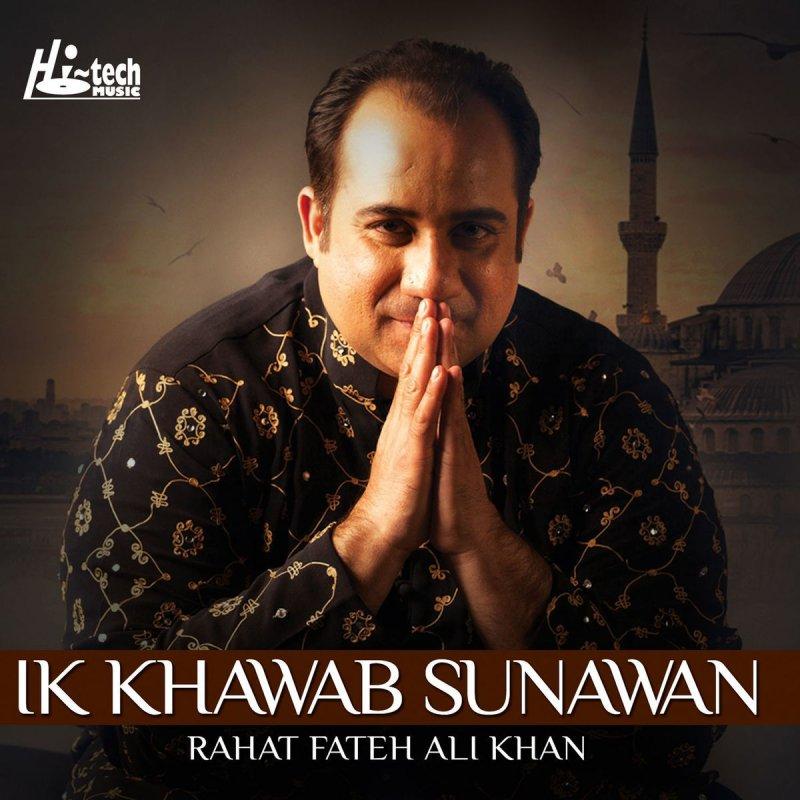 Rahat Fateh Ali Khan - Ik Khawab Sunawan Lyrics   Musixmatch
