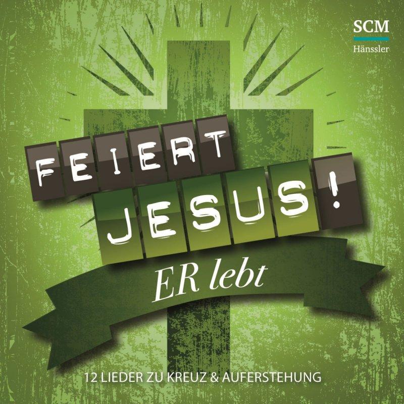 Weil jesus lebt liedtext