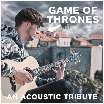 Testi An Acoustic Tribute to Game of Thrones