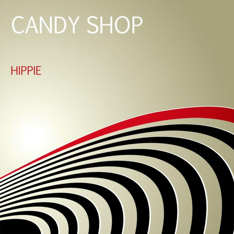 candy shop hey hey hey lyrics musixmatch. Black Bedroom Furniture Sets. Home Design Ideas