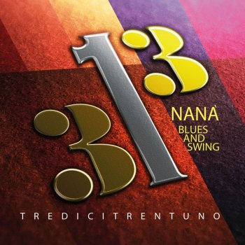 Testi Tredicitrentuno (Blues and Swing)