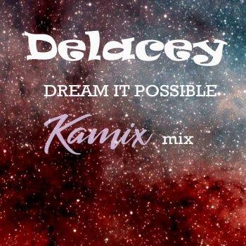 Testi Dream It Possible (Kamix Mix)