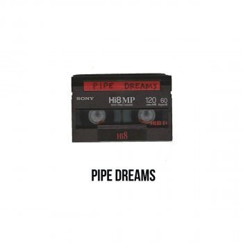 Testi Pipe Dreams - Single