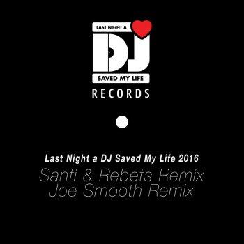 Testi Last Night a DJ Saved My Life 2016 (Remixed)