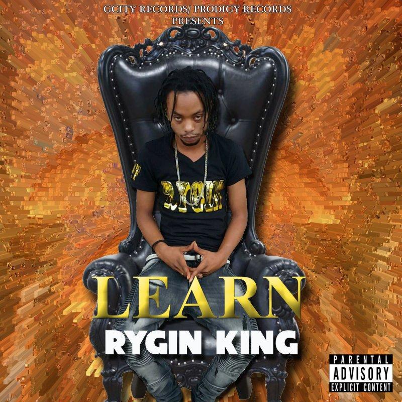 Rygin King Learn Songtext Musixmatch