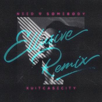 Testi Need Somebody (Ellusive Remix)