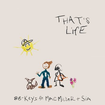 Testi That's Life (feat. Mac Miller & Sia)