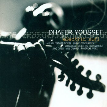 Testi Dhafer Youssef: Electric Sufi