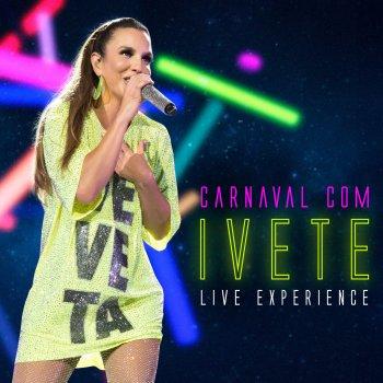 Testi Carnaval Com Ivete - Live Experience (Ao Vivo)