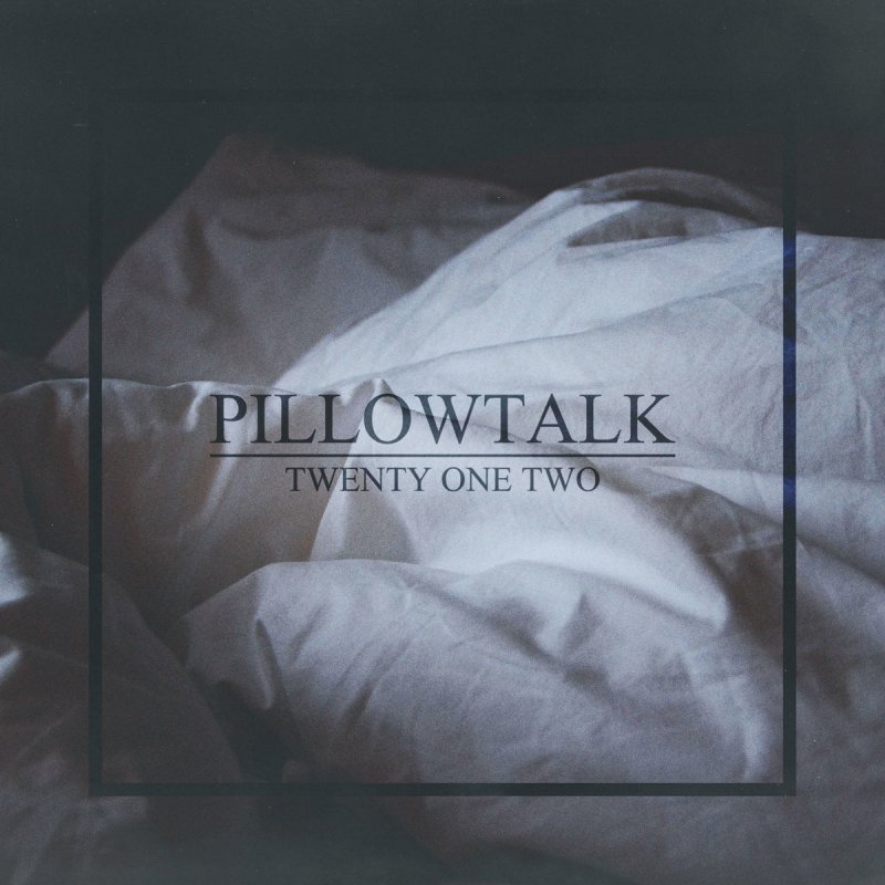 Twenty One Two Pillowtalk Lyrics Musixmatch