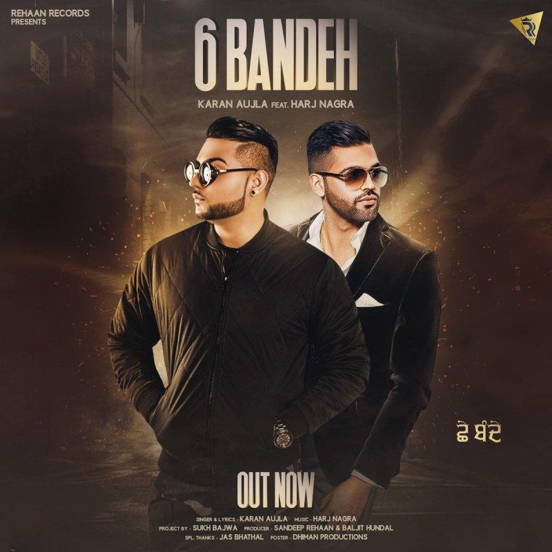 Koi Puche Mere Dil Se Mp3 Mr Jatt: Karan Aujla Feat. Harj Nagra - 6 Bandeh Testo