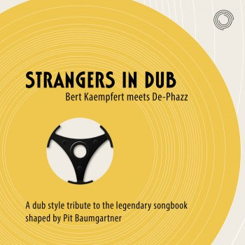 Testi Strangers in Dub (Bert Kaempfert meets De-Phazz)