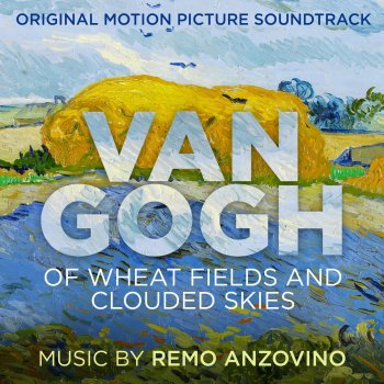 Testi Van Gogh - Of Wheat Fields and Clouded Skies (Original Motion Picture Soundtrack)