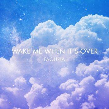 Testi Wake Me When It's Over - Single