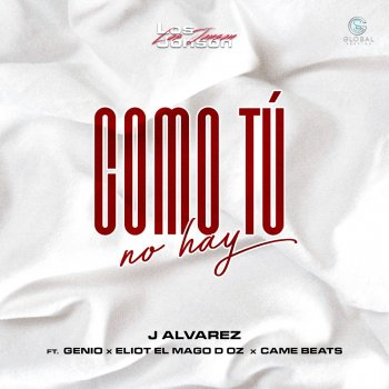 Testi Como Tú No Hay (feat. Genio, Eliot El Mago D Oz & Came Beats) - Single