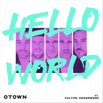 Testi Hello World (feat. Colton Underwood)