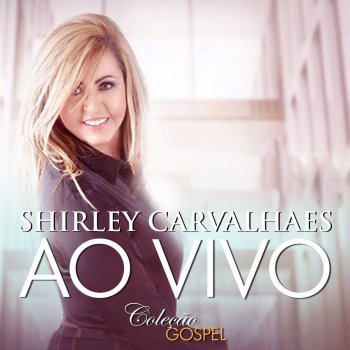 Testi Shirley Carvalhaes (Ao Vivo)
