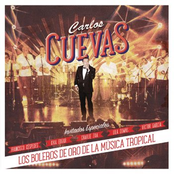 Cómo Fue by Carlos Cuevas feat. Francisco Céspedes - cover art