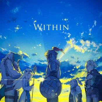 Within (Goblin Slayer Episode Twelve inserted song) - cover art