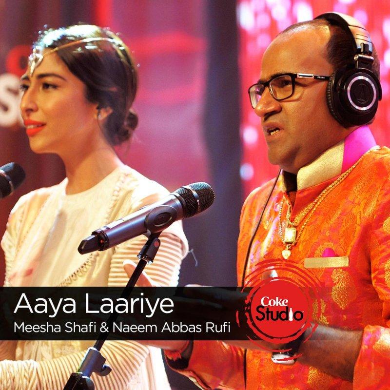 Meesha Shafi Feat Naeem Abbas Rufi Aaya Laariye Coke