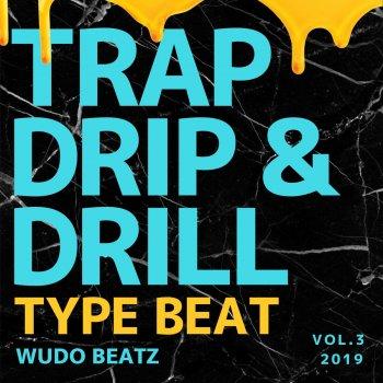 Testi Trap Drip & Drill Type Beat, Vol. 3