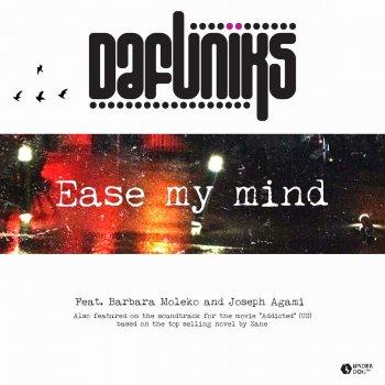 Testi Ease My Mind (feat. Barbara Moleko, Joseph Agami)