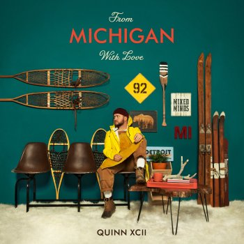 From Michigan With Love                                                     by Quinn XCII – cover art