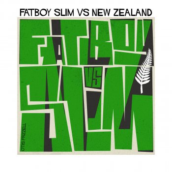 Testi Fatboy Slim vs. New Zealand