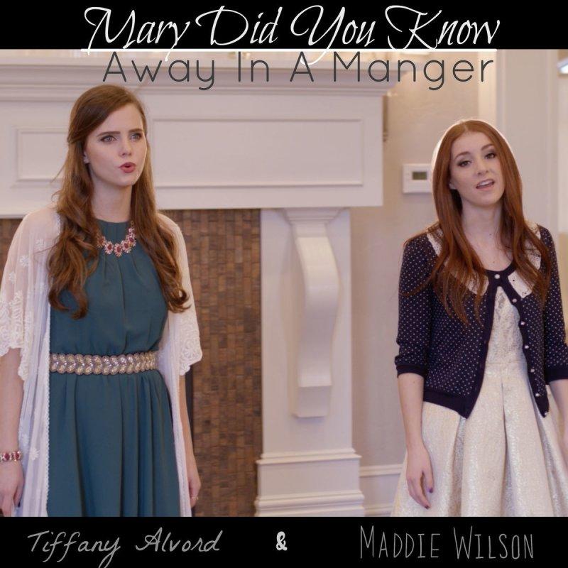 Lyric mary did u know lyrics : Maddie Wilson feat. Tiffany Alvord - Mary Did You Know / Away in a ...