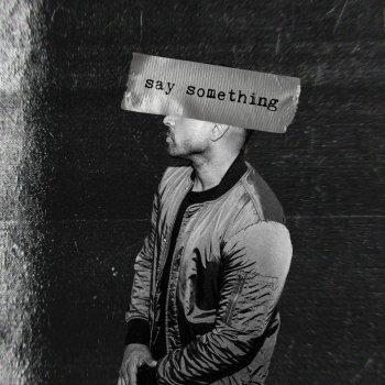 Testi Say Something