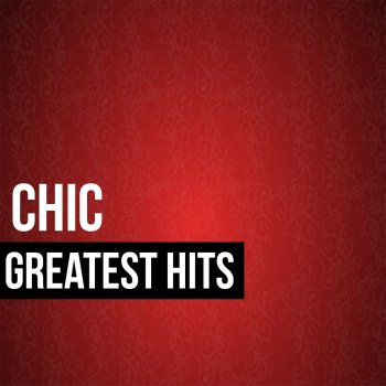 Testi Chic Greatest Hits (Live)