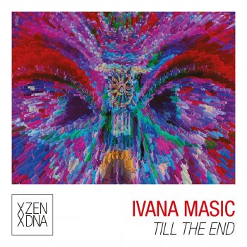 Till the End by Ivana Masic album lyrics | Musixmatch - Song