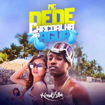 Chacoalha na Água by Mc Dede album lyrics | Musixmatch - Song Lyrics