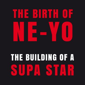 Testi The Birth of Ne-Yo - The Building of a Supa Star